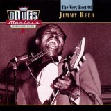 Jimmy Reed: Baby, What You Want Me To Do