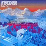 Feeder: Just A Day