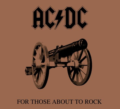 AC/DC For Those About To Rock (We Salute You) cover art