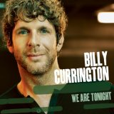 Billy Currington:Hey Girl