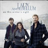 I'll Be Home For Christmas sheet music by Lady Antebellum