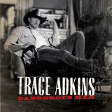 Trace Adkins:Ladies Love Country Boys