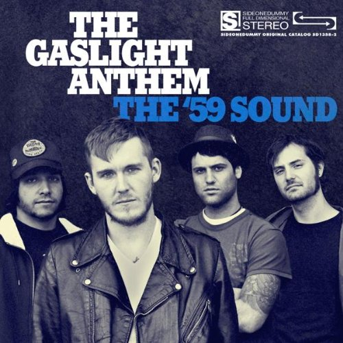 The Gaslight Anthem The 59 Sound cover art