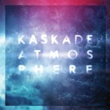 Atmosphere sheet music by Kaskade