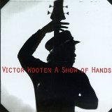 A Show Of Hands sheet music by Victor Wooten