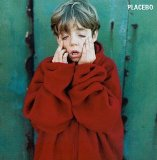 Placebo:Teenage Angst