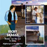 I Wouldn't Change You If I Could sheet music by Ricky Skaggs