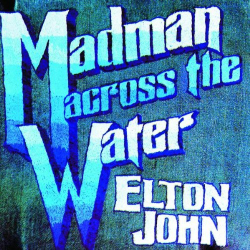 Elton John Madman Across The Water cover art