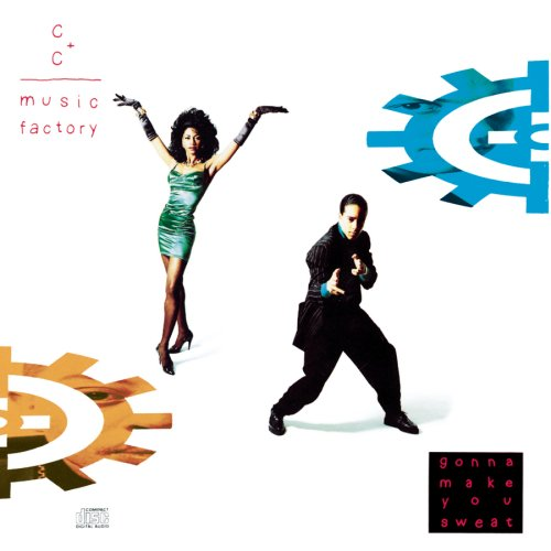 C+C Music Factory Gonna Make You Sweat (Everybody Dance Now) cover art