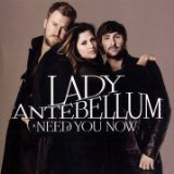 Need You Now sheet music by Lady Antebellum