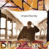 Ani DiFranco:Fixing Her Hair