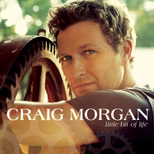 Craig Morgan Little Bit Of Life cover art