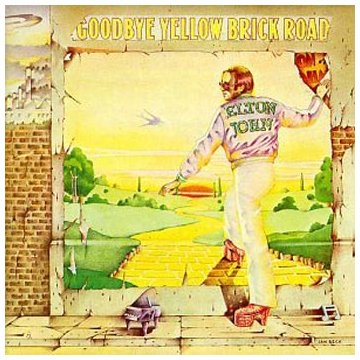 Elton John Goodbye Yellow Brick Road cover art