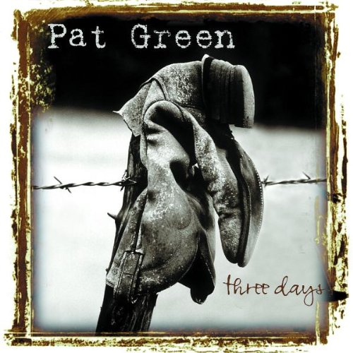 Pat Green We've All Got Our Reasons cover art