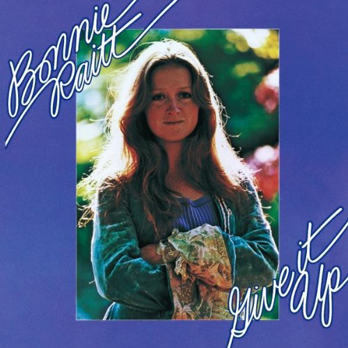 Bonnie Raitt Give It Up Or Let Me Go cover art