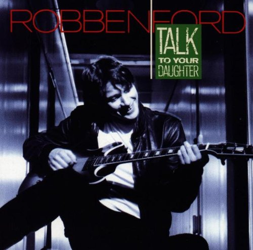 Robben Ford Wild About You (Can't Hold Out Much Longer) cover art
