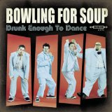 Bowling For Soup:Girl All The Bad Guys Want
