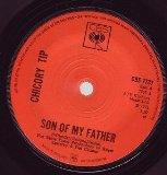 Son Of My Father sheet music by Chicory Tip