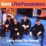 Ferry 'Cross The Mersey sheet music by Gerry And The Pacemakers