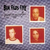 Ben Folds Five: Battle Of Who Could Care Less