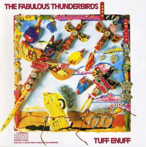The Fabulous Thunderbirds Tuff Enuff cover art