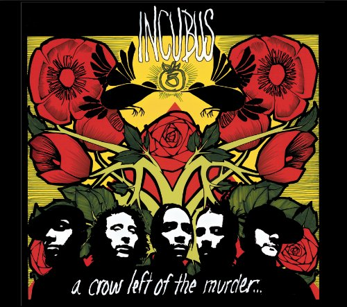 Incubus A Crow Left Of The Murder cover art