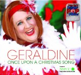 Geraldine McQueen:Once Upon A Christmas Song
