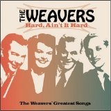 The Weavers:Tzena Tzena Tzena