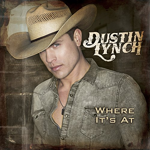 Dustin Lynch Where It's At (Yep Yep) cover art