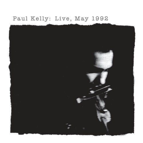 Paul Kelly Everything's Turning To White cover art
