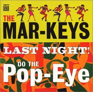 The Mar-Keys Last Night cover art
