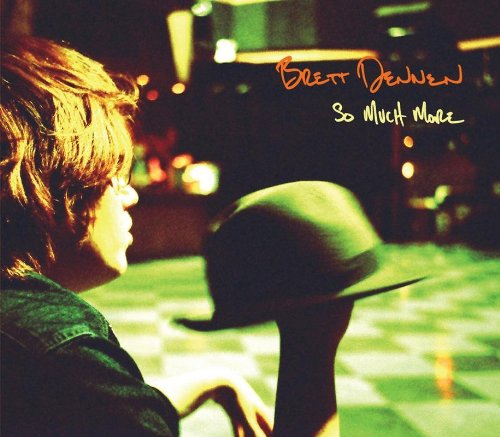 Brett Dennen The One Who Loves You The Most cover art