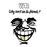 War:Why Can't We Be Friends (arr. Deke Sharon)