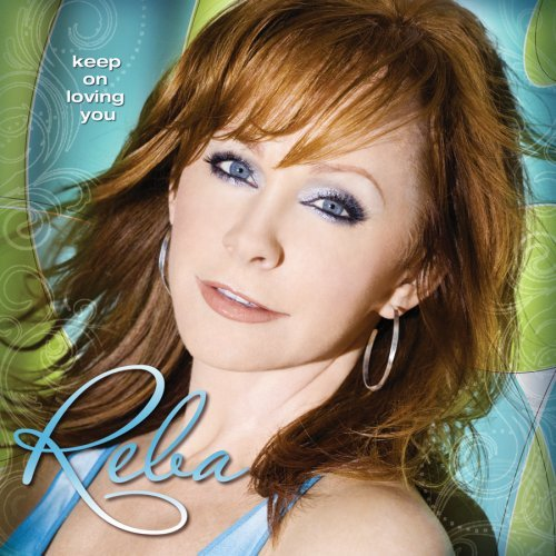 Reba McEntire I Keep On Loving You cover art