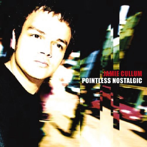 Jamie Cullum Pointless Nostalgic cover art