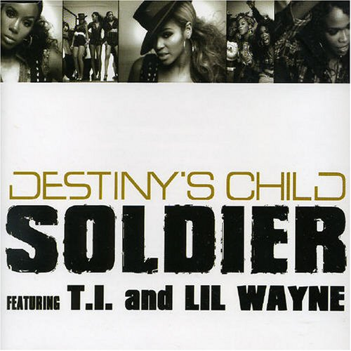 Destiny's Child Soldier cover art
