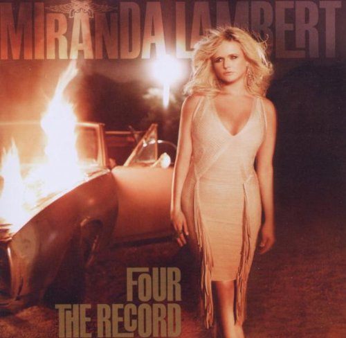 Miranda Lambert Fastest Girl In Town cover art