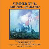 Theme From Summer Of '42 (The Summer Knows) sheet music by Michel Legrand
