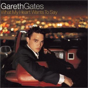 Gareth Gates What My Heart Wants To Say cover art