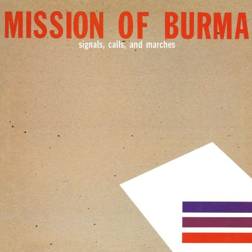 Mission Of Burma That's When I Reach For My Revolver cover art