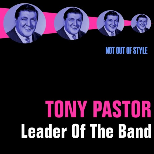 Tony Pastor:My Heart Isn't In It