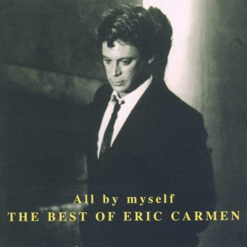 Eric Carmen All By Myself cover art