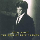 All By Myself sheet music by Eric Carmen