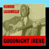 Goodnight, Irene sheet music by Lead Belly