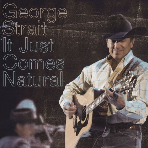 George Strait It Just Comes Natural cover art