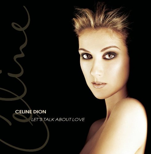Celine Dion Let's Talk About Love cover art