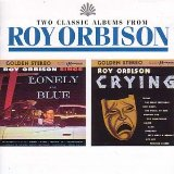 Roy Orbison: Only The Lonely