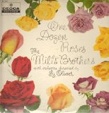 You Always Hurt The One You Love sheet music by The Mills Brothers