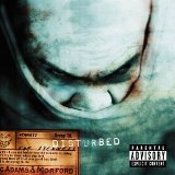 Disturbed:Down With The Sickness