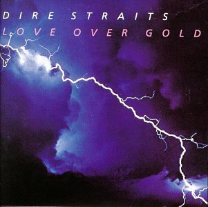 Dire Straits Love Over Gold cover art
